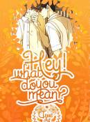 [Đm] Hey! What Do You Mean ?