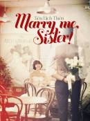 Marry Me, Sister!