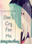 Don\\\\\\\'t Cry For Me