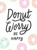 Donut worry be happy!!! Part 2