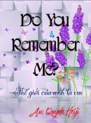 Do You Remember Me???