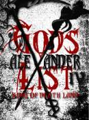Gods List: Alexander IV - King Of Death Land