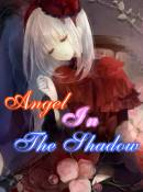 Angel In The Shadow