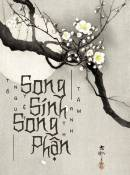 Song Sinh Song Phận